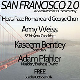 Ep 15 LIVE: SAN FRANCISCO 2.0 with Amy Farah Weiss, Kaseem Bentley, Adam Pfahler