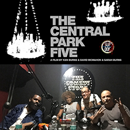 Ep 89 CENTRAL PARK FIVE with Kaseem Bentley and Lauren Stanton