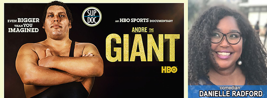 Sup Doc Ep 90 Andre The Giant with comedian Danielle Radford