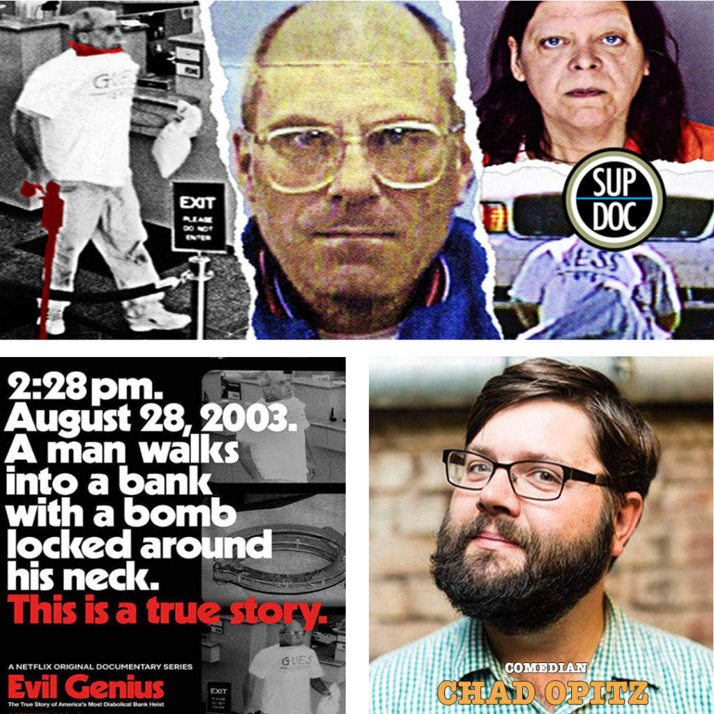 Sup Doc: Evil Genius with comedian Chad Optiz