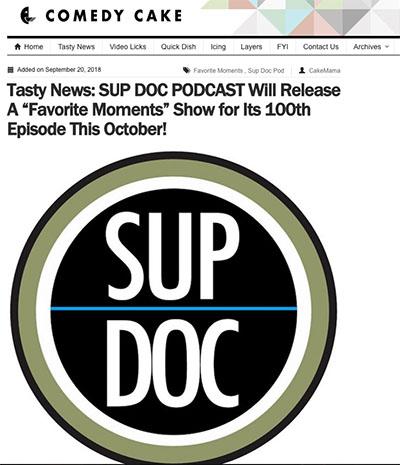 Comedy Cake Sup Doc 100th Episode