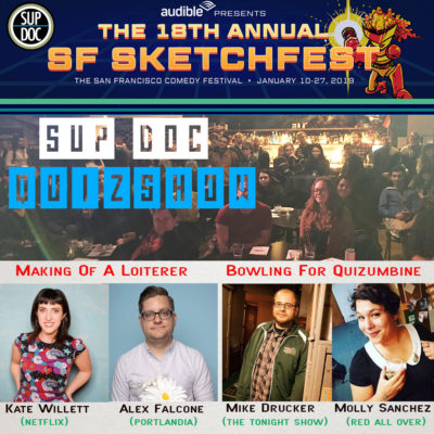 Sup Doc Podcast LIVE Quiz Show SF Sketchfest 2019