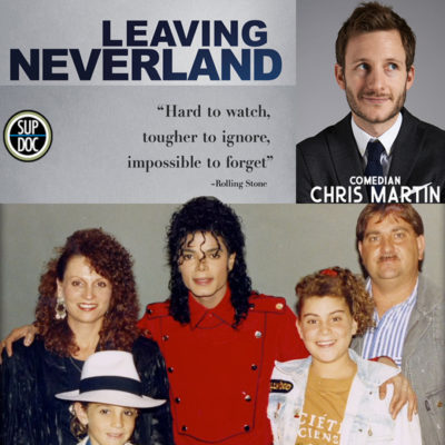 Ep 110 LEAVING NEVERLAND with comedian Chris Martin