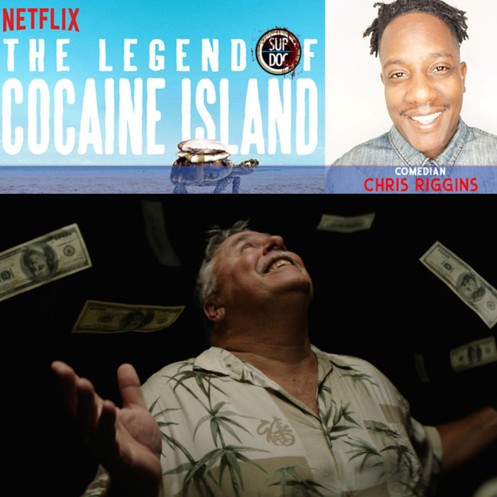 Sup Doc Ep 114 The Legend of Cocaine Island with comedian Chris Riggins