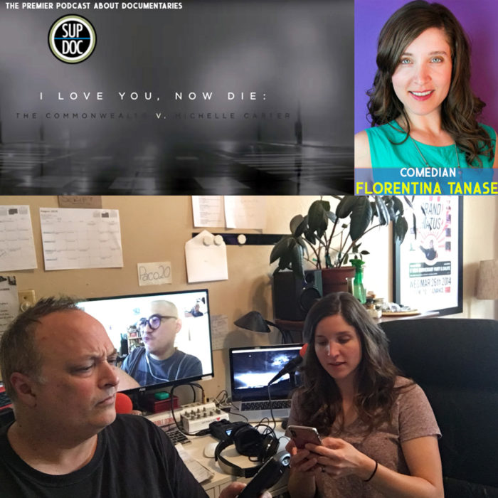 Ep 122 I LOVE YOU NOW DIE with comedian Florentina Tanase